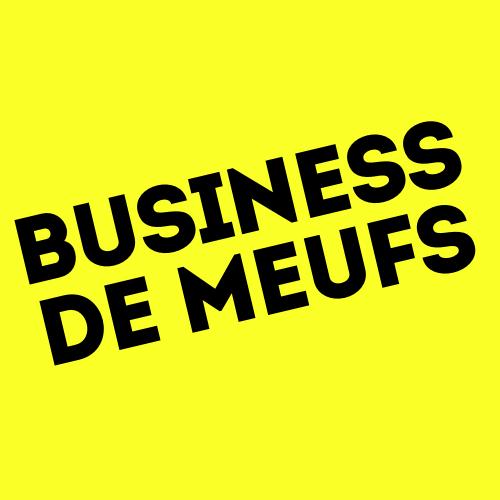 Business de Meufs